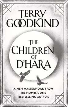 Terry Goodkind: The Children of D'Hara, Buch