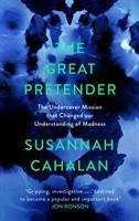 Susannah Cahalan: The Great Pretender, Buch