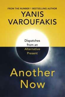 Yanis Varoufakis: Another Now, Buch