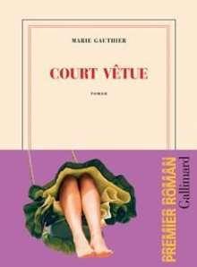Marie Gauthier: Court vêtue, Buch