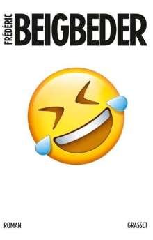 Frédéric Beigbeder: L'homme qui pleure de rire, Buch