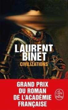 Laurent Binet: Civilizations, Buch