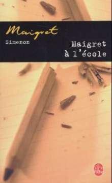 Georges Simenon: Maigret à l' école, Buch