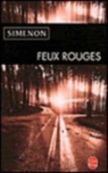 Georges Simenon: Feux rouges, Buch