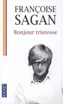 Francoise Sagan: Bonjour tristesse, Buch