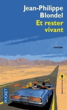 Jean-Philippe Blondel: Et rester vivant. Zweiundzwanzig, französische Ausgabe, Buch