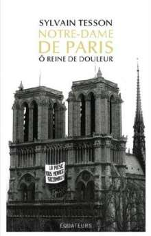 Sylvain Tesson: Notre-Dame de Paris, Buch