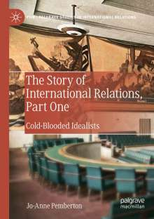 Jo-Anne Pemberton: The Story of International Relations, Part One, Buch