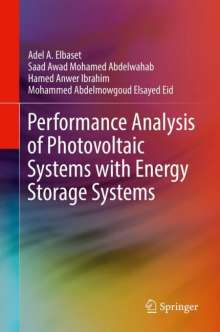 Saad Awad Mohamed Abdelwahab: Performance Analysis of Photovoltaic Systems with Energy Storage Systems, Buch