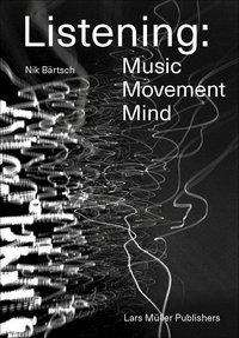 Nik Bärtsch: Listening, Buch