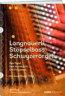 Beat Hugi: Vom Langnauerli und Stöpselbass zum Schwyzerörgeli, Buch