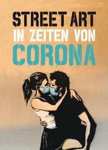 Xavier Tapies: Street Art in Zeiten von Corona, Buch