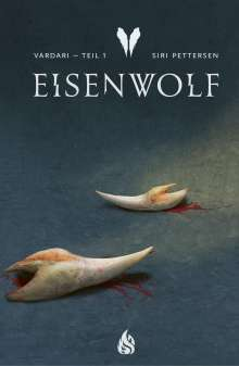 Siri Pettersen: Vardari - Eisenwolf (Bd. 1), Buch