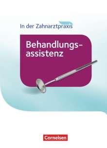 Bernhard Alfter: In der Zahnarztpraxis - Behandlungsassistenz. Fachkunde. Schülerbuch, Buch