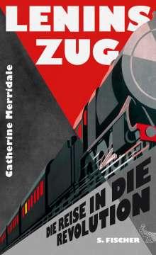 Catherine Merridale: Lenins Zug, Buch