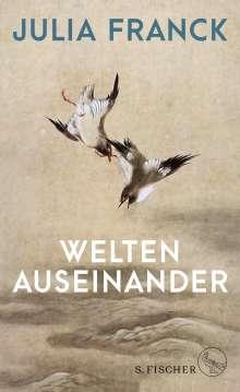 Julia Franck: Welten auseinander, Buch