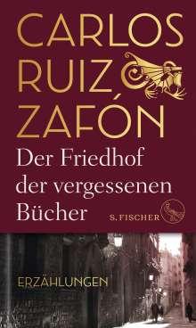 Carlos Ruiz Zafón: Der Friedhof der vergessenen Bücher, Buch