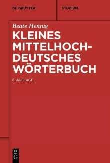 Beate Hennig: Kleines Mittelhochdeutsches Wörterbuch, Buch