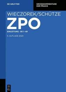 Zivilprozessordnung und Nebengesetze. Einleitung §§; 1-49, Buch