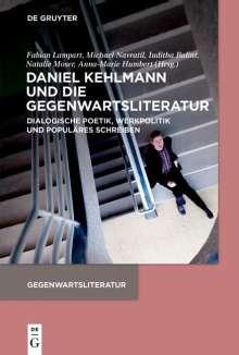 Daniel Kehlmann und die Gegenwartsliteratur, Buch