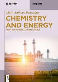 Mark Anthony Benvenuto: Chemistry and Energy, Buch