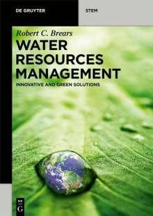 Robert C. Brears: Water Resources Management, Buch