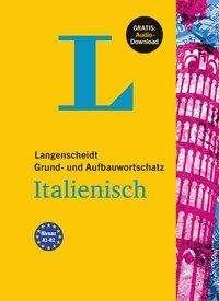 Langenscheidt Grund- und Aufbauwortschatz Italienisch - Buch mit Bonus-Audiomaterial, Buch