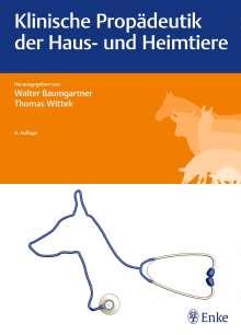 Klinische Propädeutik der Haus- und Heimtiere, Buch