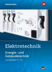 Michael Dzieia: Elektrotechnik Energie- und Gebäudetechnik / Lernfelder 5 - 13. Schülerband, Buch