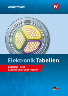 Harald Wickert: Elektronik Tabellen. Betriebs- und Automatisierungstechnik: Tabellenbuch, Buch
