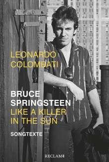 Leonardo Colombati: Bruce Springsteen - Like a Killer in the Sun, Buch