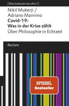Nikil Mukerji: Covid-19: Was in der Krise zählt. Über Philosophie in Echtzeit, Buch
