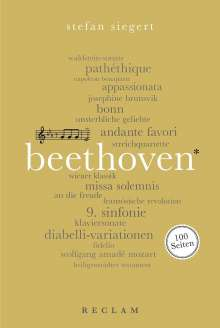 Stefan Siegert: Ludwig van Beethoven. 100 Seiten, Buch