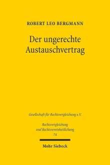 Robert Leo Bergmann: Der ungerechte Austauschvertrag, Buch