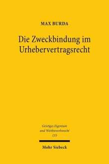Max Burda: Die Zweckbindung im Urhebervertragsrecht, Buch