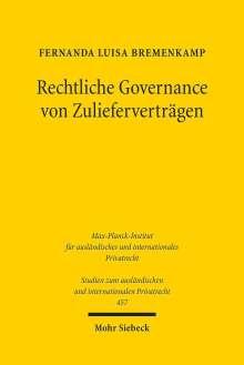 Fernanda Luisa Bremenkamp: Rechtliche Governance von Zulieferverträgen, Buch