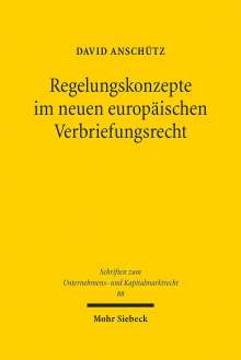 David Anschütz: Regelungskonzepte im neuen europäischen Verbriefungsrecht, Buch
