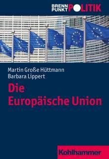 Martin Große Hüttmann: Die Europäische Union, Buch