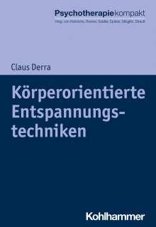 Claus Derra: Körperorientierte Entspannungstechniken, Buch
