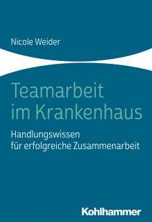 Nicole Weider: Teamarbeit im Krankenhaus, Buch