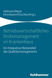 Betriebswirtschaftliches Risikomanagement im Krankenhaus, Buch