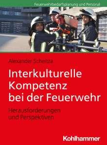 Alexander Scheitza: Interkulturelle Kompetenz bei der Feuerwehr, Buch