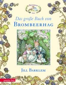 Jill Barklem: Das große Buch von Brombeerhag, Buch