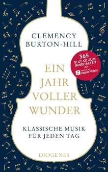 Clemency Burton-Hill: Ein Jahr voller Wunder, Buch
