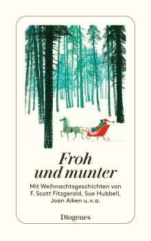 Autoren: Froh und munter, Buch