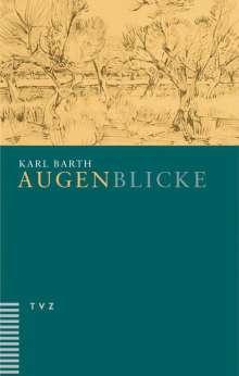 Karl Barth: Augenblicke, Buch
