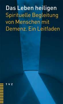 Anemone Eglin: Das Leben heiligen, Buch