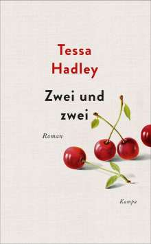 Tessa Hadley: Zwei und zwei, Buch