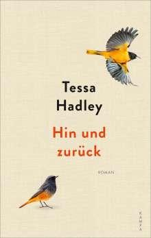 Tessa Hadley: Hin und zurück, Buch