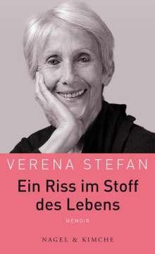 Verena Stefan: Ein Riss im Stoff des Lebens, Buch